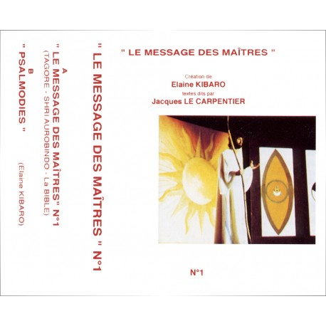 Le message des Maîtres N°1 CD ou K7