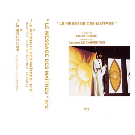 Le message des Maîtres N°2 CD ou K7