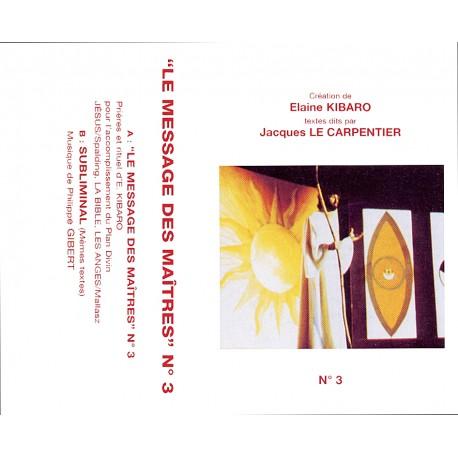 Le message des Maîtres N°3 CD ou K7
