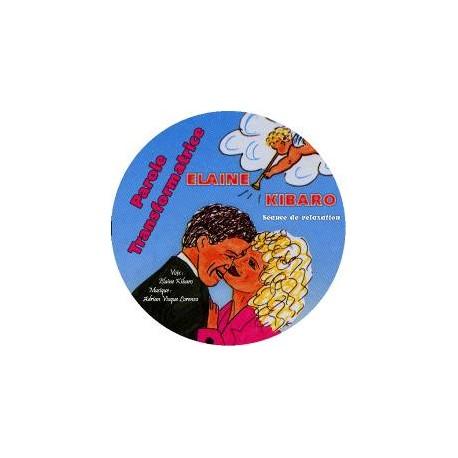 Parole Transformatrice : CD de relaxation