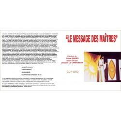 Le message des Maîtres (1, 2 et 3) CD/DVD