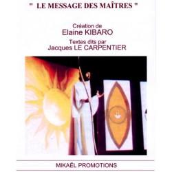 Le message des Maîtres : Livret regroupant les textes des 3 CD