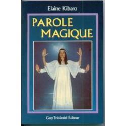 Parole magique - Méthode autobiographique